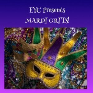Read more about the article EYC Presents Mardi Grits! Tuesday, February 25 at 6PM