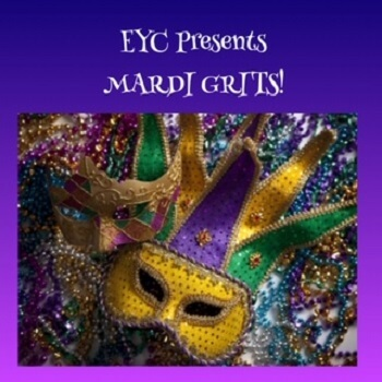 EYC Presents Mardi Grits! Tuesday, February 25 at 6PM